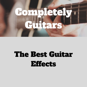 The best guitar effects