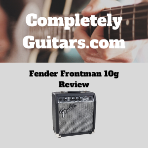 Fender-Frontman-10g-Review