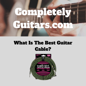 What-Is-The-Best-Guitar-Cable-Featured