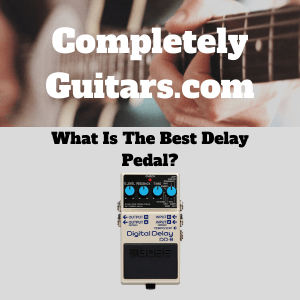 What-Is-The-Best-Delay-Pedal