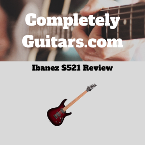 Ibanez-S521-Review